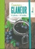 Artémis - Cuisine du glaneur - 30 plantes, 80 recettes.