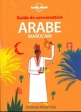 Lonely Planet - Guide de conversation arabe marocain.
