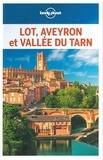 Jean-Bernard Carillet et Hugues Derouard - Lot, Aveyron et Vallée du Tarn.