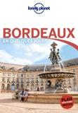 Stéphanie Sinier et Caroline Delabroy - Bordeaux en quelques jours. 1 Plan détachable