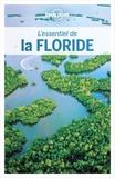 Adam Karlin et Kate Armstrong - L'essentiel de la Floride. 1 Plan détachable