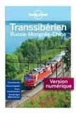 Simon Richmond et Mark Baker - Transsibérien - Russie-Mongolie-Chine.