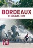 Lonely Planet - Bordeaux en quelques jours.