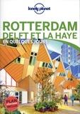 Lonely Planet - Rotterdam Delft et La Haye en quelques jours.