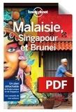 Simon Richmond et Brett Atkinson - Malaisie, Singapour et Brunei.