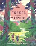 Piers Pickard - Treks autour du monde - Les plus beaux sentiers de la planète.