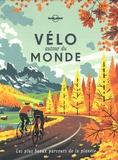 Giuseppe Ardiri et Marie Chouteau - Vélo autour du monde - Les plus beaux parcours de la panète.