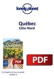 LONELY PLANET FR - GUIDE DE VOYAGE  : Québec - Côte-Nord.