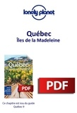 LONELY PLANET FR - GUIDE DE VOYAGE  : Québec - Îles de la Madeleine.