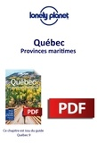 LONELY PLANET FR - GUIDE DE VOYAGE  : Québec - Provinces maritimes.
