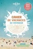 Alexandre Lenoir - Cahier de vacances du voyageur.