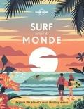 Lonely Planet - Surf autour du monde - A la recherche des plus belles vagues de la planète.
