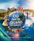 Lonely Planet - Où partir quand en Europe.