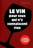 Ophélie Neiman - Le vin pour ceux qui n'y connaissent rien.
