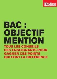 Laurence De Cock et Nathalie Denizot - Bac : objectif mention.