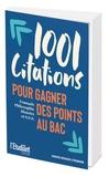 Laurence De Cock et Nathalie Blaise - 1001 citations pour gagner des points au bac - Français, philosophie, histoire et S.E.S..