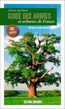 Annie Perrier et Jean Perrier - Guide des arbres et arbustes de France - 130 espèces à découvrir.