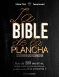 Liliane Otal et Pierre Bordet - La bible de la plancha.