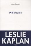 Leslie Kaplan - Millefeuille.