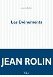 Jean Rolin - Les Evénements.