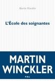 Martin Winckler - L'école des soignantes.