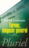 David Dufresne - Tarnac, magasin général.
