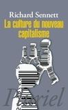 Richard Sennett - La culture du nouveau capitalisme.