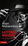 Alain Mabanckou - Lettres noires - Des ténèbres à la lumière.