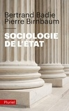 Bertrand Badie et Pierre Birnbaum - Sociologie de l'Etat.