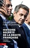 Gérard Davet et Fabrice Lhomme - Histoire secrète de la droite française - 1, La haine ; 2, Apocalypse.