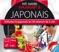 Rozenn Etienne - Kit audio Japonais - Débutez le japonais en 20 séances de 5 mn. 1 CD audio MP3