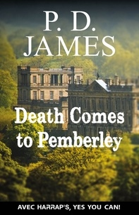 P. D. James - Death come to Pemberley.