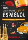Claude Nimmo - Mini dictionnaire visuel espagnol - 4000 mots et expressions & 1850 photographies.