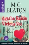 M. C. Beaton - Agatha Raisin  : Agatha Raisin and the Vicious Vet.