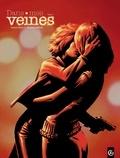 Damien Marie et Sébastien Goethals - Dans mes veines Tome 1 : .