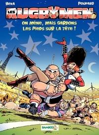 BeKa et  Poupard - Les Rugbymen Tome 11 : On mène, mais gardons les pieds sur la tête !.