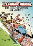 Poupard et  BeKa - Les Rugbymen Tome 9 : Si on gagne, c'est le gâteau sur la cerise !.