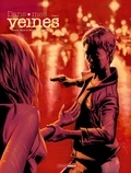 Damien Marie et Sébastien Goethals - Dans mes veines Tome 2 : .
