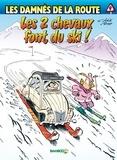 Rudy et  Achdé - Les damnés de la route Tome 9 : Les 2 chevaux font du ski.