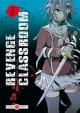 Karasu Yamazaki et Ryu Kaname - Revenge Classroom Tome 1 : .