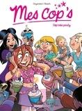 Christophe Cazenove et Philippe Fenech - Mes cop's Tome 10 : Cop'cake party.