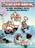 BeKa et  Poupard - Les Rugbymen Tome 10 : Les gars, ensemble, on est un groupe électrogène !.
