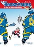 Achdé et  Mel - Les hockeyeurs Tome 1 : La Ligue des joueurs extraordinaires.