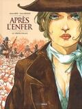 Damien Marie et Fabrice Meddour - Après l'enfer Tome 1 : Le jardin d'Alice.