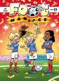 Sti et Olivier Saive - Les Footmaniacs Tome 17 : .