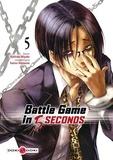 Battle game in 5 secondes. 5 / Saizou Harawata   Harawata, Saizou. Antécédent bibliographique
