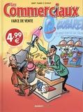 Arnaud Plumeri et Séverine Boitelle - Les Commerciaux Tome 1 : Farce de vente.