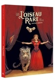 Cédric Simon et Eric Stalner - L'oiseau rare Intégrale : Coffret en 2 volumes : tome 1, Eugénie ; tome 2, La grande Sarah.