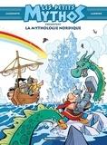Christophe Cazenove et Philippe Larbier - Les petits mythos présentent la mythologie nordique.