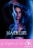 Audrey Falk - Haeresis - L'Intégrale.